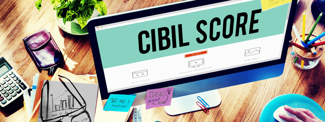 CIBIL Score: Why is important?